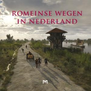 Boekonslag van het boek Romeinse wegen in Nederland