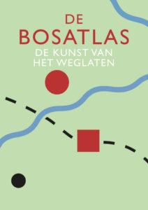 Poster van tentoonstelling de Bosatlas kunst van het weglaten