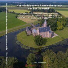 Het middeleeuwse kastelenlandschap van het Oversticht