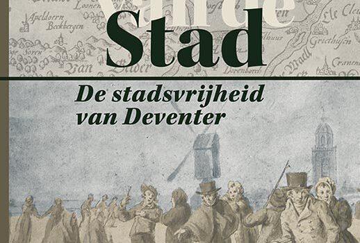 Aan de rand van de stad – De stadsvrijheid van Deventer